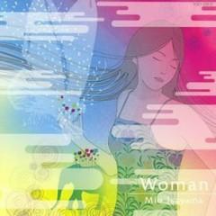 Woman - Isayama Mio