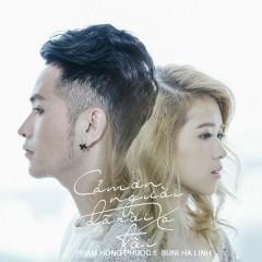 Cám Ơn Người Đã Rời Xa Tôi (Single) - Phạm Hồng Phước,Suni Hạ Linh