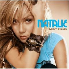 Everything New - Natalie