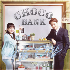 Choco Bank OST Part.4 - Kim Ji Soo