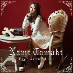 Everlasting Love - Nami Tamaki