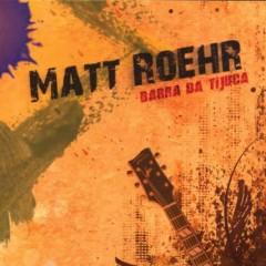 Barra Da Tijuca - Matt Roehr