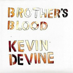 Brother's Blood - Kevin Devine