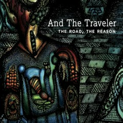 The Road. The Reason. (CD1) - And The Traveler