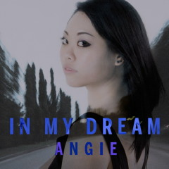 In My Dream - Angie