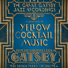 The Great Gatsby: The Jazz Recordings OST