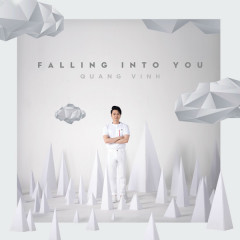 Falling Into You (Single) - Quang Vinh
