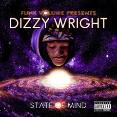 State Of Mind - Dizzy Wright