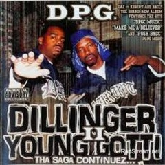 Dillinger & Young Gotti (CD1) - Tha Dogg Pound