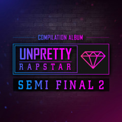 Unpretty Rapstar SEMIFINAL 2 - Yook Jidam,Kisum