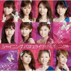 シャイニング バタフライ (Shining Butterfly)  - Dream Morning Musume