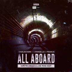 All Aboard (Dimitri Vegas & Like Mike Edit) (Single)