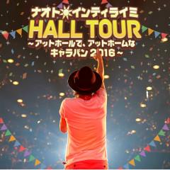 Naoto Intiraymi HALL TOUR - At Hall de, At Home na Caravan 2016 - - Naoto Inti Raymi