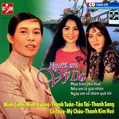 Tân Cổ Giao Duyên - Người Em Vỹ Dạ - Minh Cảnh,Minh Vương,Lệ Thủy,Mỹ Châu