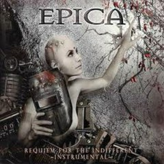 Requiem For The Indifferent (Instrumental) - Epica