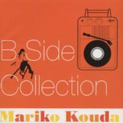 B Side Collection - Mariko Kouda