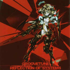 Reflection of Systems - Groovetune ‎