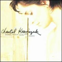 Under These Rocks & Stones - Chantal Kreviazuk