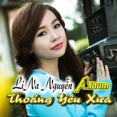 Thoáng Yêu Xưa - Lina Nguyễn