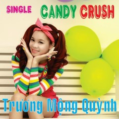 Candy Crush (Single)