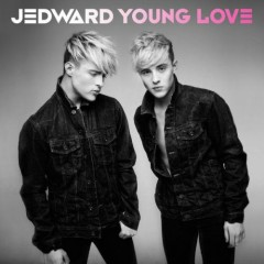 Young Love (Deluxe Version) - Jedward