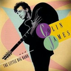Colin James & The Little Big Band