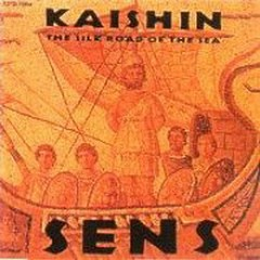 Kaishin, The Silk Road Of The Sea  - S.E.N.S.