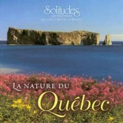 La Nature Du Québec - Dan Gibson's Solitudes