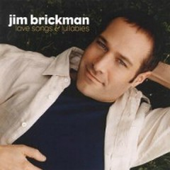 Love Songs And Lullabies - Jim Brickman