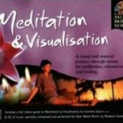 Mind, Body, Soul Series - Meditation & Visualisation