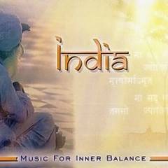 Music For Inner Balance: India - Existence
