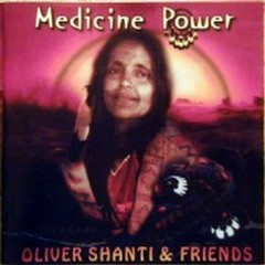 Medicine Power  - Oliver Shanti,Various Artists
