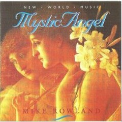 Mystic Angel  - Mike Rowland