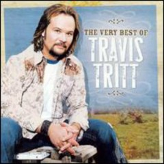 The Very Best Of Travis Tritt (CD1) - Travis Tritt