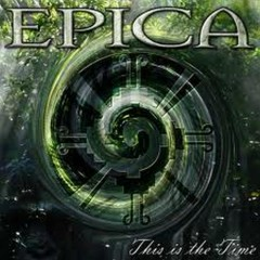 This Is The Time - Epica