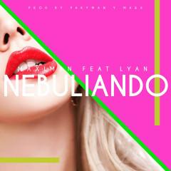 Nebuliando (Single)