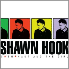Cosmonaut And The Girl - Shawn Hook