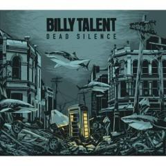Dead Silence - Billy Talent