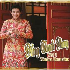 Xuân Remix - Đồng Thanh Phong