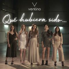 Qué Hubiera Sido (Single) - Ventino