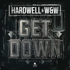 Get Down (Single) - Hardwell, W&W