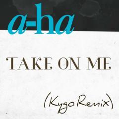Take On Me (Kygo Remix) (Single)
