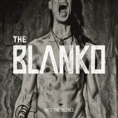 Into The Silence - The Blanko