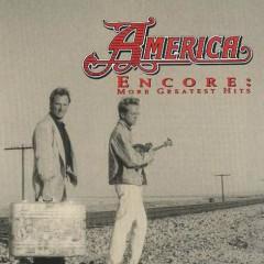America & Encore_ More Greatest Hits (CD2)  - America
