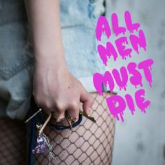 All Men Must Die (SIngle) - R.A.B.B.I.I.