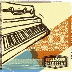 Union Shakedown - EP