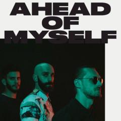 Ahead Of Myself (Single) - X Ambassadors