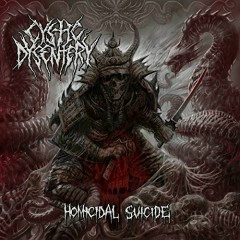 Homicidal Suicide - Cystic Dysentery