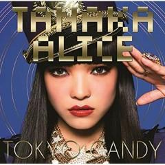 TOKYO CANDY - Tanaka Alice