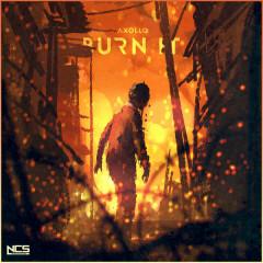 Burn It (Single)